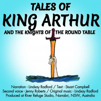 Tales Of King Arthur And The Knights Of The Round Table., Stuart Campbell