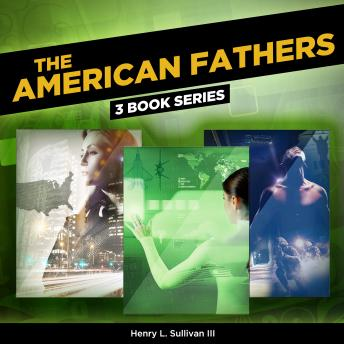 The AMERICAN FATHERS (3 Book Series)
