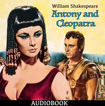 Antony and Cleopatra, William Shakespeare
