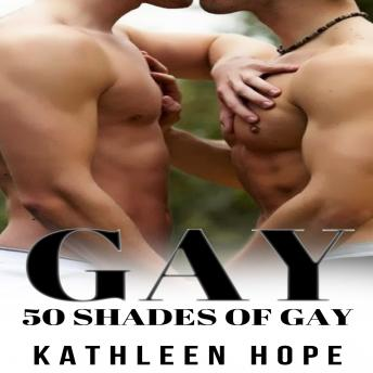 Gay: 50 Shades of Gay
