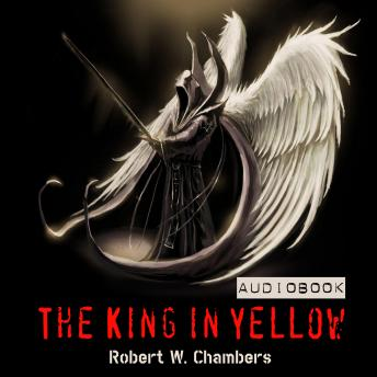 King in Yellow, Robert W. Chambers