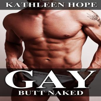 Download Gay: Butt Naked by Kathleen Hope