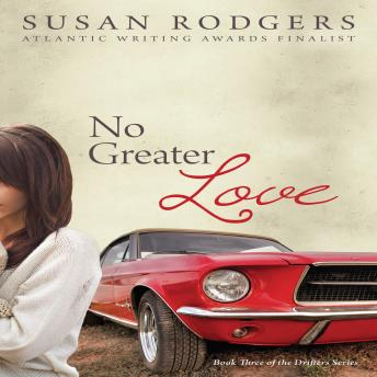 No Greater Love, Drifters series, book 3, Susan Rodgers