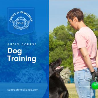Dog Training, Centre of Excellence