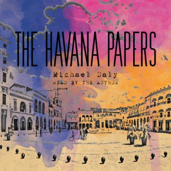 Download Havana Papers by Michael Daly