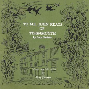 Download To Mr. John Keats of Teignmouth by Lucy Simister