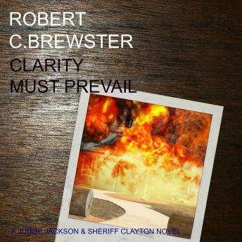 Clarity must Prevail, Robert C. Brewster
