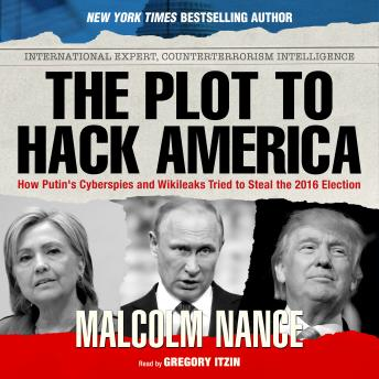 The Plot to Hack America