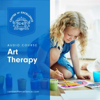 Art Therapy, Centre of Excellence