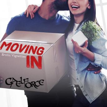 Download Moving In Part One by Gael Force
