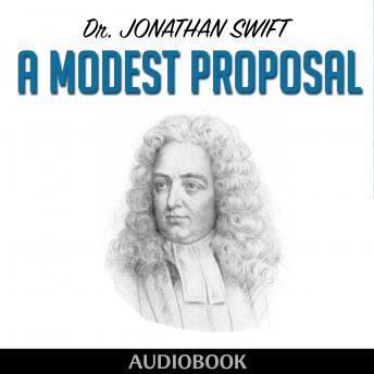 Modest Proposal, Dr. Jonathan Swift