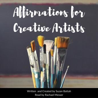 Affirmations for Creative Artists, Suzan Battah