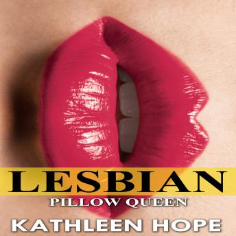 Download Lesbian: Pillow Queen by Kathleen Hope