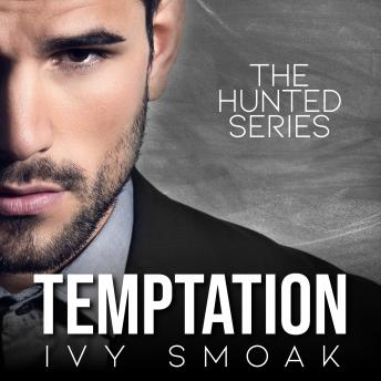 Temptation (The Hunted Series Book 1), Ivy Smoak