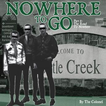 Nowhere To Go, The Colonel