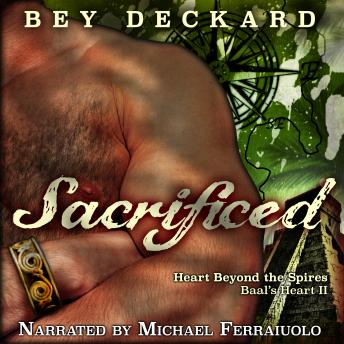 Sacrificed: Baal's Heart, Volume 2, Bey Deckard