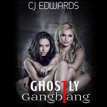 Ghostly Gangbang