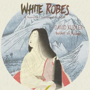 White Robes, David Kudler