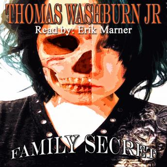 Family Secret, Thomas Washburn Jr