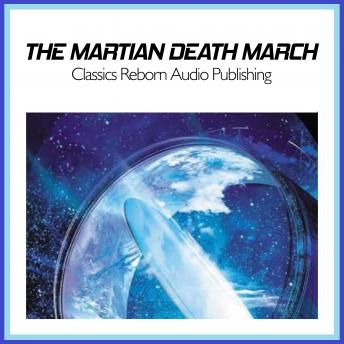 Martian Death March, Classics Reborn Audio Publishing