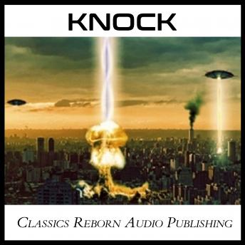 Knock, Classics Reborn Audio Publishing