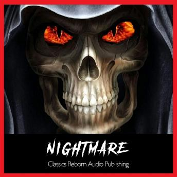 Nightmare, Classics Reborn Audio Publishing