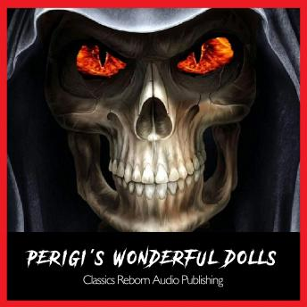 Perigi's Wonderful Dolls