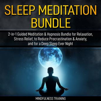 Guided Meditation: 2-in-1 Hypnosis Bundle for Manifesting Abundance & Thinking Positive (Self Hypnosis, Affirmations, Guided Imagery & Relaxation Techniques Bundle), Mindfulness Training