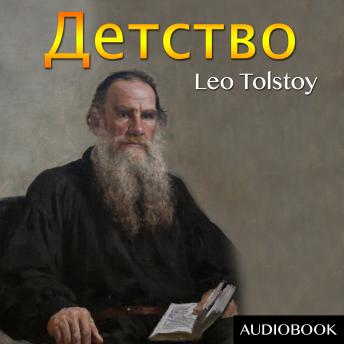 Childhood: ??????? (Russian Edition), Leo Tolstoy