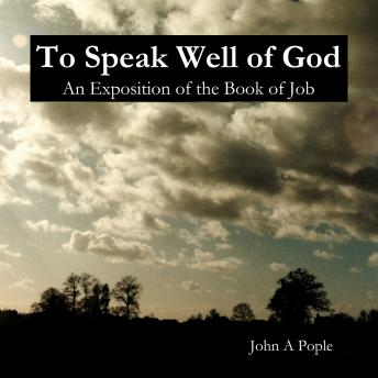 To Speak Well Of God, John A. Pople