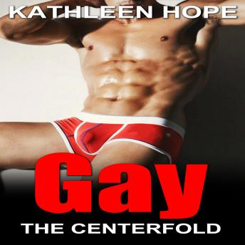 Gay: The Centerfold, Kathleen Hope