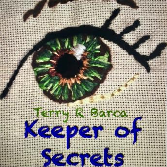 Keeper Of Secrets, Terry R Barca