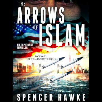 Download Arrows of Islam by Spencer Hawke