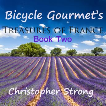 Bicycle Gourmet's Treasures of France - Book Two