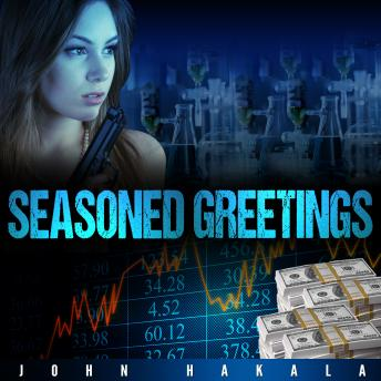 Seasoned Greetings, John E . Hakala