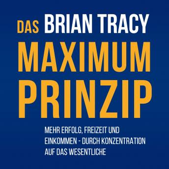 Das Maximum-Prinzip, Brian Tracy