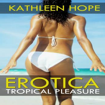 Erotica: Tropical Pleasure