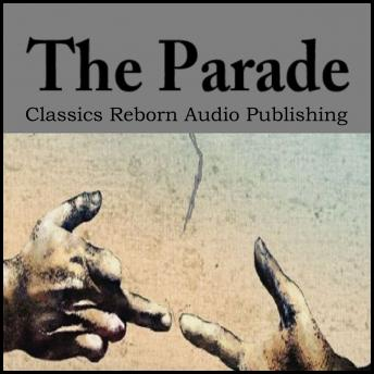 Parade, Classics Reborn Audio Publishing