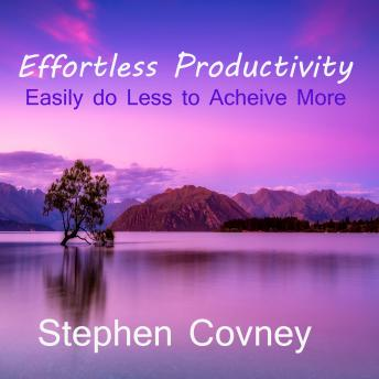 Effortless Productivity