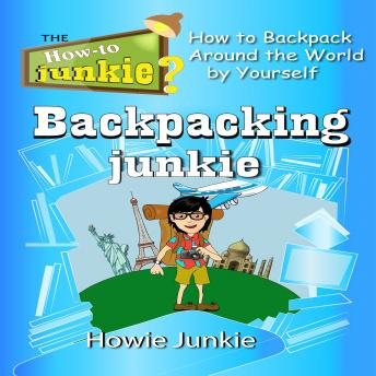 Download Backpacking Junkie by Howie Junkie
