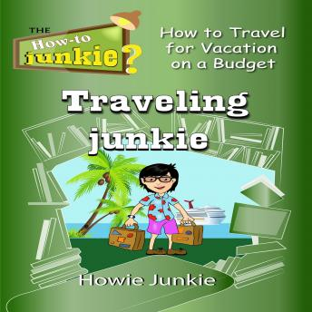 Download Traveling Junkie by Howie Junkie
