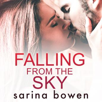Falling From The Sky (Gravity Book 2), Sarina Bowen