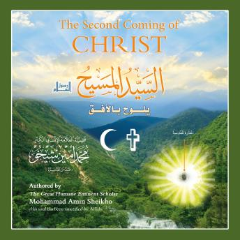 Second Coming of Christ, Mohammad Amin Sheikho
