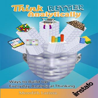 Think Better Analytically, Meredith Larissa Instafo