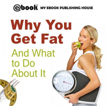 Why You Get Fat And What to Do About It sample.
