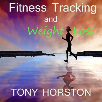 Fitness Tracking and Weight Loss