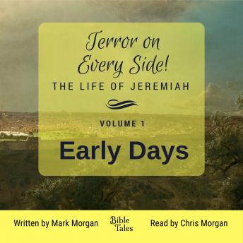 Terror on Every Side! Volume 1  Early Days, Mark Morgan