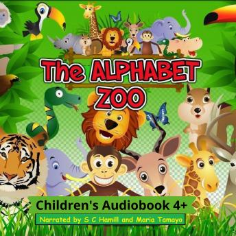Alphabet Zoo. A to Z Children's Picture book. Children's rhymning books., S C Hamill