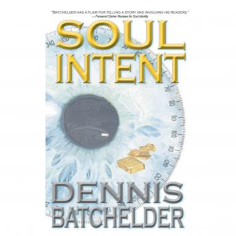 Soul Intent (Book 2), Dennis Batchelder