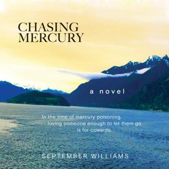 Chasing Mercury, September Williams